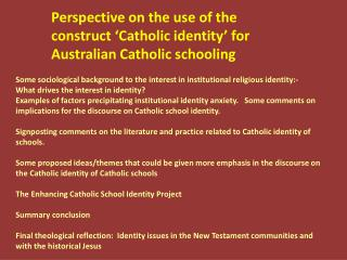 Perspective on the use of the construct �Catholic identity� for Australian Catholic schooling