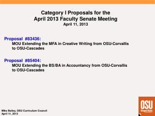 Category I  Proposals  for  the April 2013 Faculty  Senate  Meeting April 11, 2013