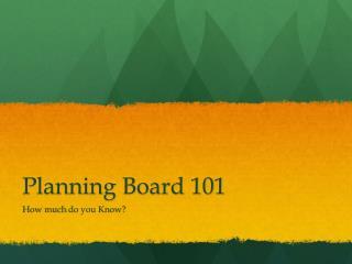 Planning Board 101