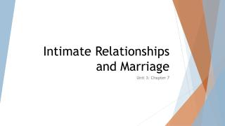 Intimate Relationships and Marriage