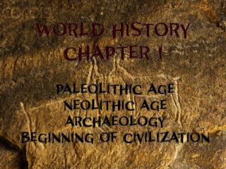 Prehistory is the time before written records were kept.