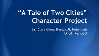 """A Tale of Two Cities"" Character Project"