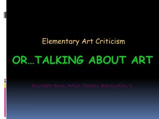 Or…Talking about art