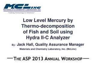 Low Level Mercury  by  Thermo-decomposition of Fish and Soil using Hydra II-C Analyzer