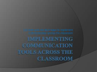 Implementing Communication Tools Across the Classroom