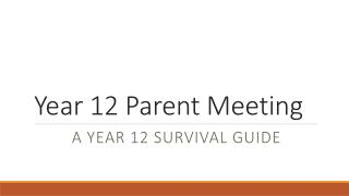 Year 12 Parent Meeting