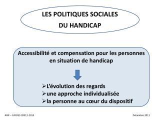 LES POLITIQUES SOCIALES DU HANDICAP