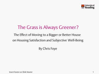 The Grass is Always Greener?