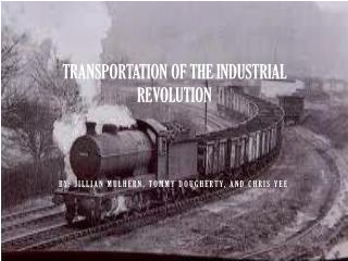 Transportation of the Industrial Revolution