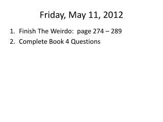 Friday, May 11, 2012