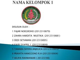 NAMA KELOMPOK 1