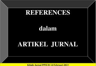 REFERENCES dalam ARTIKEL  JURNAL