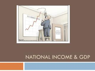 National Income & GDP