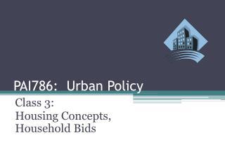 PAI786:  Urban Policy