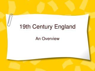 19th Century England
