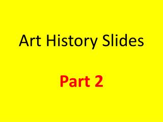 Art History Slides