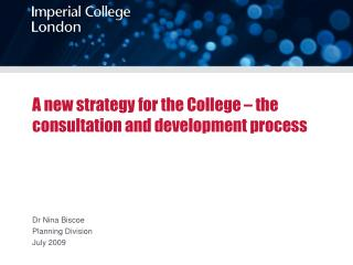 A new strategy for the College – the consultation and development process