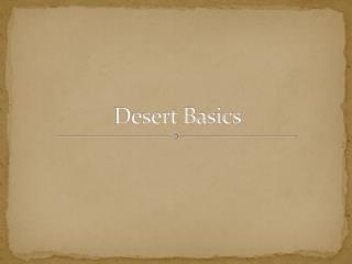 Desert Basics