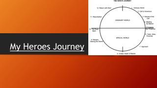 My Heroes Journey