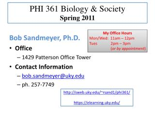 PHI 361 Biology & Society Spring 2011