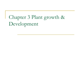 Chapter 3 Plant growth  Development