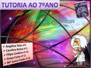 Angélica Teles nº3 Carolina Rocha nº 5 Filipa Cordeiro nº 10 Graça Costa nº 11