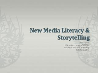 New Media Literacy & Storytelling