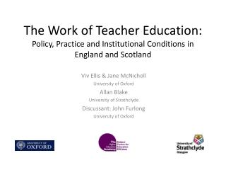 Viv Ellis & Jane  McNicholl University of Oxford Allan Blake University of  Strathclyde