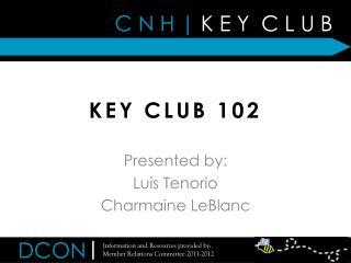 KEY CLUB 102