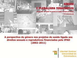 Libertad Jiménez Universidad de Extremadura