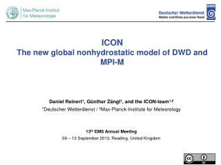 ICON  The new global  nonhydrostatic  model of DWD and MPI-M