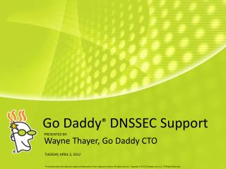 Go Daddy ®  DNSSEC Support