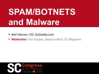 SPAM/BOTNETS and Malware
