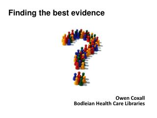 Owen  Coxall Bodleian Health Care Libraries