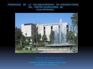 PROMOCION    DE    LA    SALUDBUCODENTAL   EN  DISCAPACITADOS       DEL   CENTRO OCUPACIONAL  DE