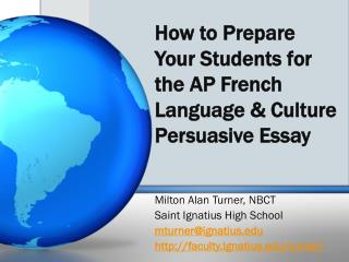 How to Prepare Your Students for the AP French Language & Culture Persuasive Essay