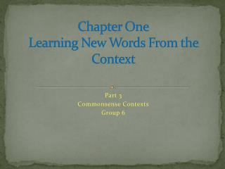 Chapter One Learning New Words From the Context