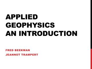 Applied Geophysics  An Introduction