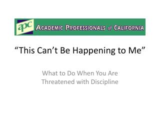 """""""This Can't Be Happening to Me"""""""
