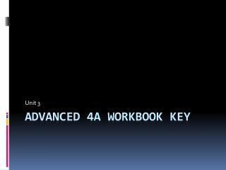 Advanced 4A workbook key