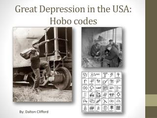 Great Depression in the USA: Hobo codes