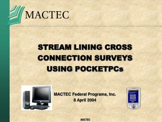STREAM LINING CROSS CONNECTION SURVEYS USING POCKETPCs
