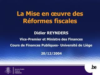 La Mise en  uvre des R formes fiscales