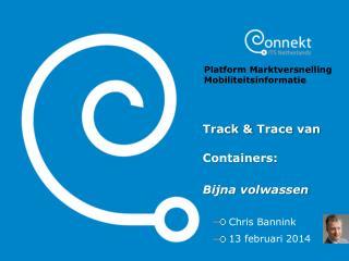Track &  Trace  van Containers:  Bijna volwassen