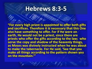 Hebrews 8:3-5