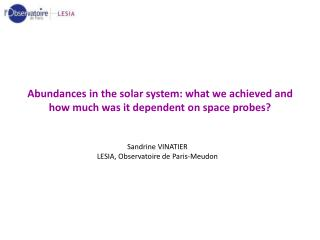 Abundances in the solar system: what we achieved and how much was it dependent on space probes?