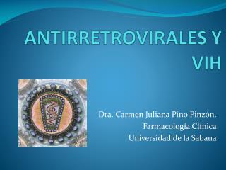 ANTIRRETROVIRALES Y  VIH