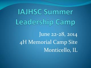 IAJHSC  Summer Leadership Camp