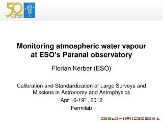 Monitoring  atmospheric  water  vapour at  ESO's Paranal  observatory