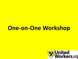 One-on-One Workshop